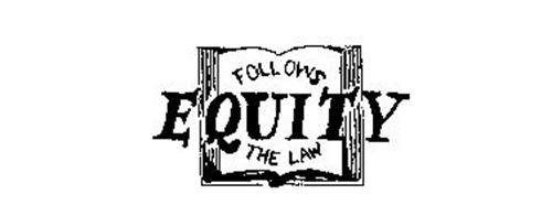 EQUITY FOLLOWS THE LAW Trademark of EQUITY PUBLISHING