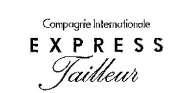 COMPAGNIE INTERNATIONALE EXPRESS TAILLEUR Trademark of
