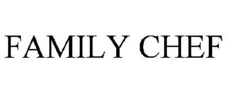 FAMILY CHEF Trademark of Family Dollar IP Co., LLC Serial