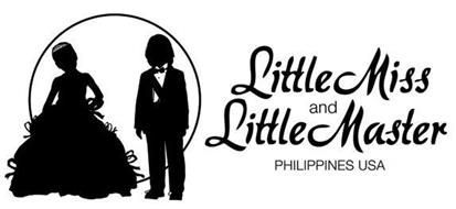 LITTLE MISS AND LITTLE MASTER PHILIPPINES USA Trademark of