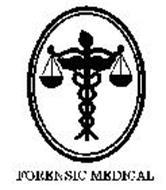 FORENSIC MEDICAL Trademark of Forensic Medical Management