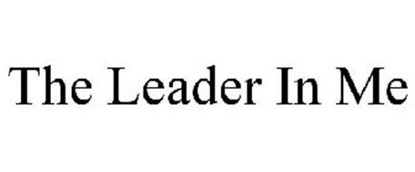 THE LEADER IN ME Trademark of Franklin Covey, Co. Serial