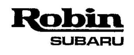 ROBIN SUBARU Trademark of Fuji Jukogyo Kabushiki Kaisha