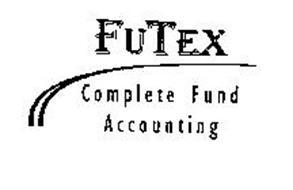FUTEX COMPLETE FUND ACCOUNTING Trademark of FuTex Systems