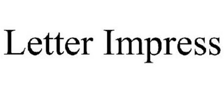 LETTER IMPRESS Trademark of GARTNER STUDIOS, INC. Serial