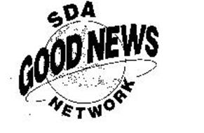 SDA GOOD NEWS NETWORK Trademark of GENERAL CONFERENCE