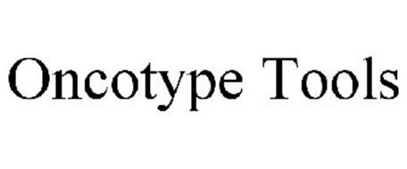 ONCOTYPE TOOLS Trademark of Genomic Health, Inc. Serial