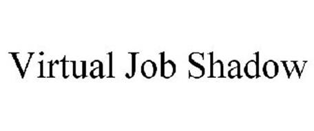 VIRTUAL JOB SHADOW Trademark of Gorelik, Kim. Serial
