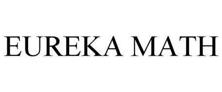 EUREKA MATH Trademark of Great Minds Serial Number
