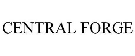 CENTRAL FORGE Trademark of HARBOR FREIGHT TOOLS USA, INC
