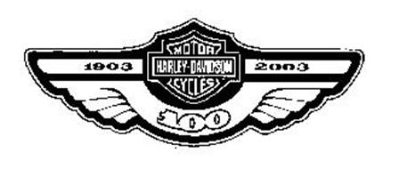 1903 HARLEY-DAVIDSON MOTOR CYCLES 2003 100 Trademark of H