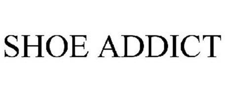 SHOE ADDICT Trademark of Hearst Communications, Inc