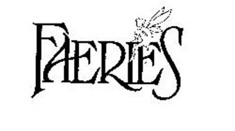 FAERIES Trademark of HIT ENTERTAINMENT PLC. Serial Number