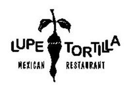 LUPE TORTILLA MEXICAN RESTAURANT Trademark of HOLT, HOLT