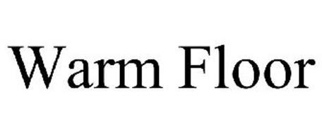 WARM FLOOR Trademark of Ideal Heating LLC. Serial Number