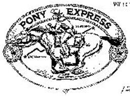 PONY EXPRESS Trademark of Ideas International, Inc