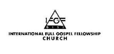 IFGF GISI INTERNATIONAL FULL GOSPEL FELLOWSHIP CHURCH