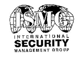 ISMG INTERNATIONAL SECURITY MANAGEMENT GROUP Trademark of