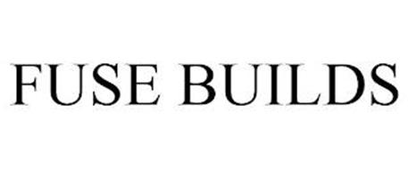 FUSE BUILDS Trademark of Liberty Construction Services LLC