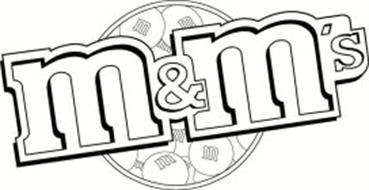 M&M'S Trademark of Mars, Incorporated Serial Number