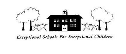 EXCEPTIONAL SCHOOLS FOR EXCEPTIONAL CHILDREN Trademark of