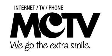 INTERNET / TV / PHONE MCTV WE GO THE EXTRA SMILE