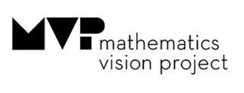 MVP MATHEMATICS VISION PROJECT Trademark of Mathematics