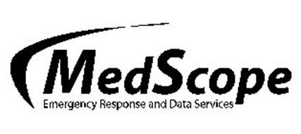 MEDSCOPE EMERGENCY RESPONSE AND DATA SERVICES Trademark of