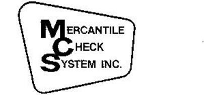 MERCANTILE CHECK SYSTEM INC. Trademark of MERCANTILE