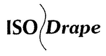 ISO DRAPE Trademark of MICROTEK MEDICAL, INC.. Serial