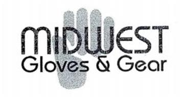 MIDWEST GLOVES & GEAR Trademark of Midwest Quality Gloves