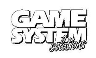 GAME SYSTEM SOLUTIONS Trademark of Mill's Pride, Inc