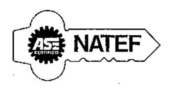 ASE CERTIFIED NATEF Trademark of NATIONAL AUTOMOTIVE