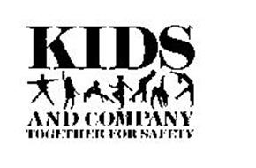 KIDS AND COMPANY TOGETHER FOR SAFETY Trademark of National