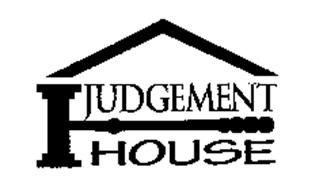 JUDGEMENT HOUSE Trademark of New Creation Evangelism, Inc