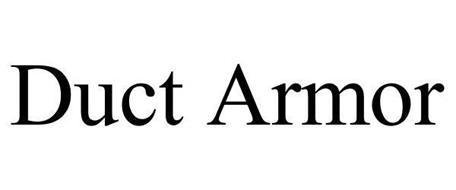DUCT ARMOR Trademark of Nova Industries LLC Serial Number: 86105292 :: Trademarkia Trademarks