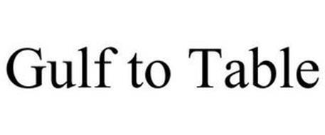 GULF TO TABLE Trademark of Okaloosa County Board of County