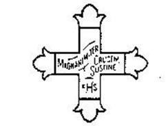 MAGNANIMITER CRUCEM SUSTINE FHS Trademark of ORDER OF THE