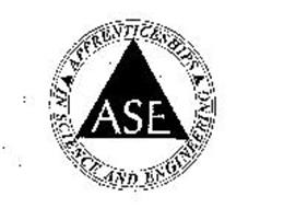 ASE APPRENTICESHIPS IN SCIENCE AND ENGINEERING Trademark