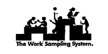 THE WORK SAMPLING SYSTEM. Trademark of Pearson Education