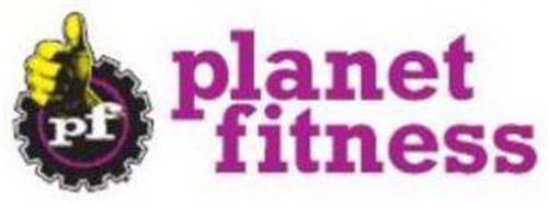 PF PLANET FITNESS Trademark of PFIP LLC Serial Number