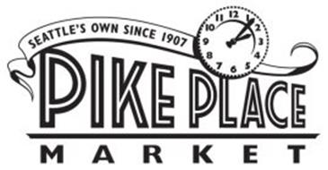 SEATTLE'S OWN SINCE 1907 PIKE PLACE MARKET Trademark of