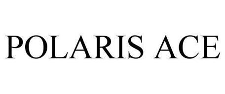POLARIS ACE Trademark of Polaris Industries Inc. Serial
