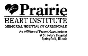 PRAIRIE HEART INSTITUTE MEMORIAL HOSPITAL OF CARBONDALE AN
