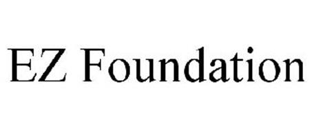 EZ FOUNDATION Trademark of Preferred Materials, Inc
