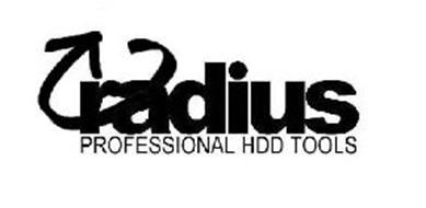 RADIUS PROFESSIONAL HDD TOOLS Trademark of RADIUS HDD