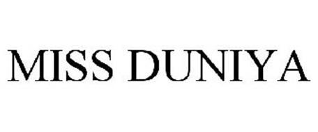 MISS DUNIYA Trademark of Randeep Dhillon. Serial Number