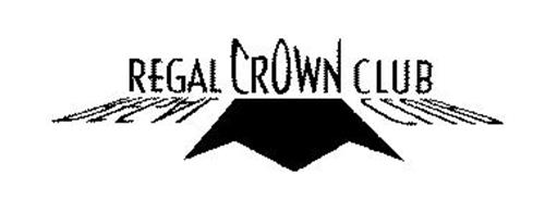 REGAL CROWN CLUB Trademark of Regal Entertainment Group