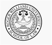 ROGER WILLIAMS UNIVERSITY SCHOOL OF LAW Trademark of Roger