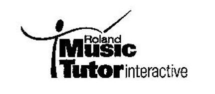 ROLAND MUSIC TUTOR INTERACTIVE Trademark of Roland